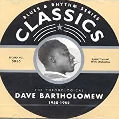 The Chronological Dave Bartholomew: 1950-1952 by Dave Bartholomew