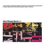 Live Mats/Morgan Band