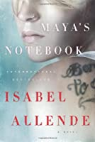 Maya&#39;s Notebook: A Novel