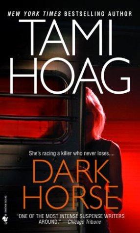 Dark Horse, TAMI HOAG