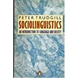 Sociolinguistics: An Introduction to Language and Society (0140134700) by Trudgill, Peter