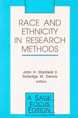 Race and Ethnicity in Research Methods (SAGE Focus Editions)