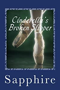Cinderella's Broken Slipper by Sapphire ebook deal