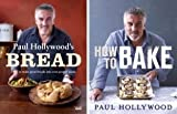 Paul Hollywood The Paul Hollywood Complete Collection [Includes Bread and How To Bake]
