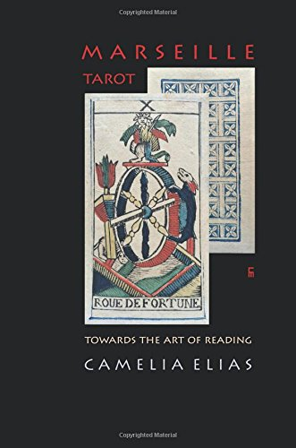 MARSEILLE TAROT: TOWARDS THE ART OF READING