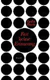 Fast keine Erinnerung (3854207352) by Lydia Davis