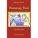 """Nonstop Taxi: Die 80er Jahrevon """"Thomas Becks"""""""