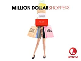 Million Dollar Shoppers Season 1