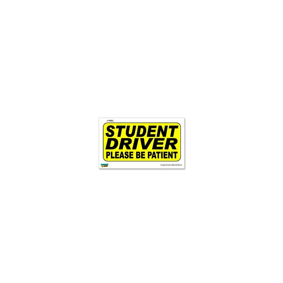 Student Driver Please Be Patient Warning   Sign   Window Wall Sticker