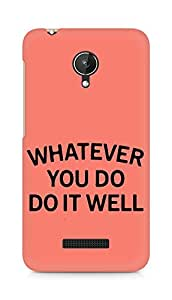 AMEZ whatever you do do it welly Back Cover For Micromax Canvas Spark Q380