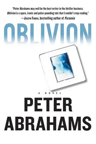 Oblivion: A Novel, Abrahams,Peter