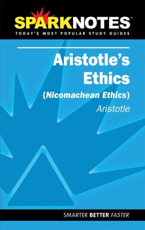 spark-notes-aristotles-ethics-sparknotes-literature-guides