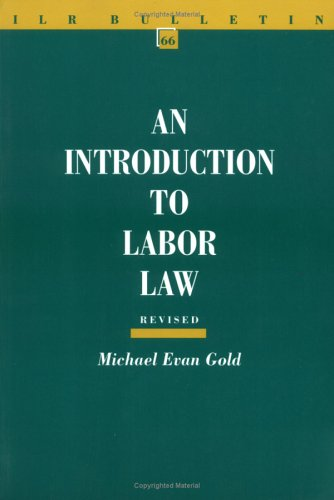 An Introduction to Labor Law (ILR Bulletin)