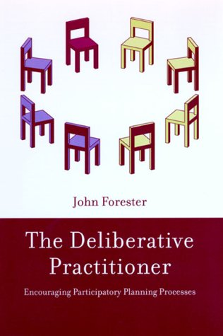The Deliberative Practitioner: Encouraging Participatory...