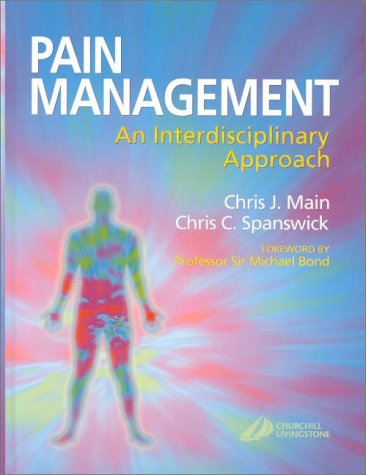 Pain Management: An Interdisciplinary Approach