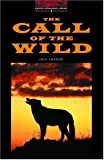 Call of the Wild (Oxford Bookworms Library)