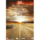 "Living Luminaries - Wege zum Gl�ck / The Serious Business of Happiness [Holland Import]von ""Sean A. Mulvihill"""