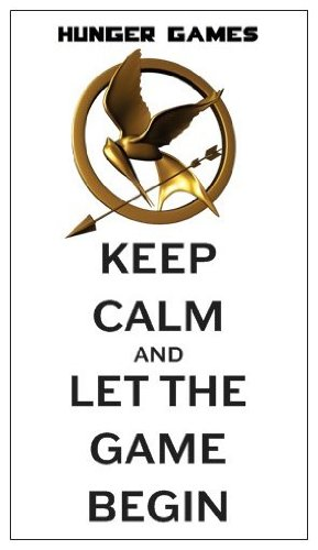 Magnet: HUNGER GAMES - Keep Calm And Let The Game Begin