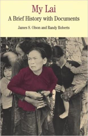 My Lai: A Brief History with Documents (Bedford Cultural Editions Series)