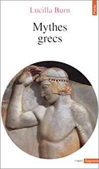 Mythes grecs par Lucilla Burn