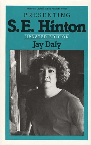 Presenting S.E. Hinton (Twayne's United States authors series)
