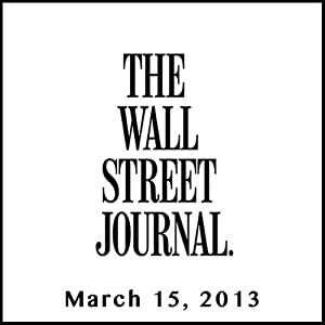 The Morning Read from The Wall Street Journal, March 15, 2013 | [The Wall Street Journal]