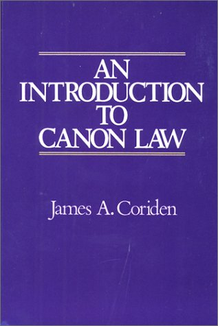 An Introduction to Canon Law, JAMES A. CORIDEN