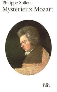 Myst�rieux Mozart par Philippe Sollers