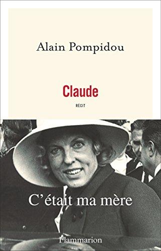 Claude: C'était ma mère