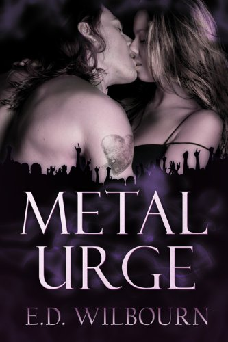 Metal Urge by E.D. Wilbourn