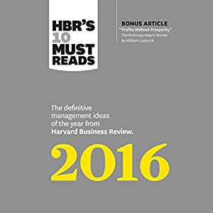 HBR's 10 Must Reads 2016 Hörbuch
