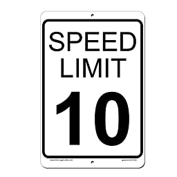 Speed Limit 10 MPH Sign - Aluminum Outdoor Sign - 8 x 12 - Lifetime Warranty