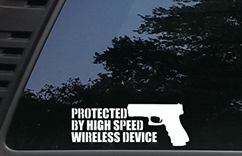 Protected by High Speed Wireless Device - 8 1/4