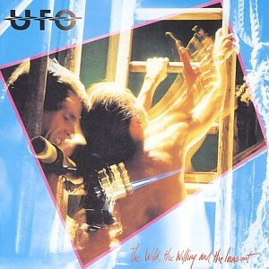 Ufo - Wild, the Willing and the Innocent - Zortam Music