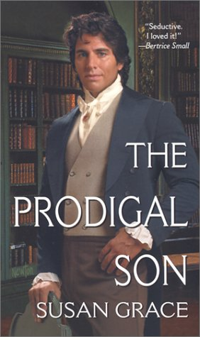 The Prodigal Son: Reluctant Heroes (Zebra Ballad Romance), Grace Susan