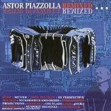 echange, troc Astor Piazzola - Remixed Project