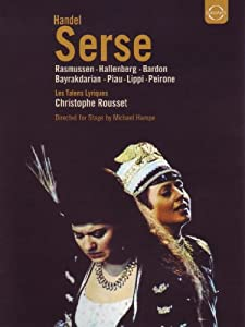 Handel - Serse / Rasmussen, Piau, Bayrakdarian, Bardon, Hallenberg, Peirone, Lippi, Rousset, Les Talens Lyriques, Dresden Opera