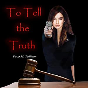 To Tell the Truth | [Faye M. Tollison]