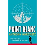 Point Blanc (Alex Rider)by Anthony Horowitz