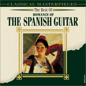 The Best Of: Romance Of The Spanish Guitar