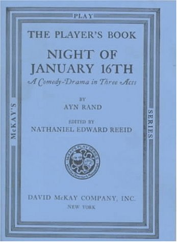 Night of January 16th: A Comedy-Drama in Three Acts (McKay's Play Series), by Ayn Rand