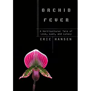 "Book cover of Eric Hansen's ""Orchid Fever"" from Amazon.ca"