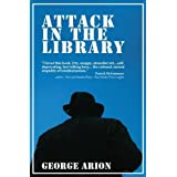 Attack in the Library (Profusion Crime)by George Arion