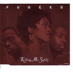 Killing Me Softly (CD Single)
