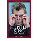 img - for [(Stephen King: A Biography )] [Author: Albert Rolls] [Dec-2008] book / textbook / text book
