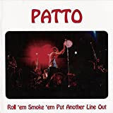 Roll 'em, Smoke 'em, Put... by Patto