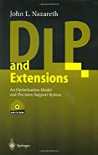 DLP and Extensions An Optimization Model and Decision Support System