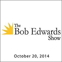 The Bob Edwards Show, Chuck Leavell, October 20, 2014  by Bob Edwards Narrated by Bob Edwards