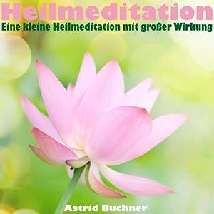Heilmeditation Hörbuch