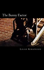 The Bunny Factor (The Bunny Facor)